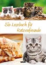 Ein Lesebuch für Katzenfreunde