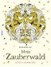 Basford, Johanna Mein Zauberwald - Künstler-Edition