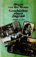 Wense, Jürgen von der Geschichte einer Jugend