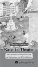 Valentin, Thomas Kater im Theater