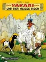 Dérib Yakari 02: Y. und der weiße Bison
