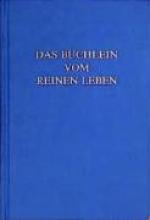 Miller, Arthur Maximilian Das Büchlein vom reinen Leben