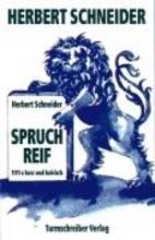 Schneider, Herbert Spruchreif