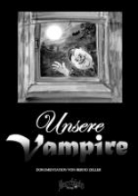 Zeller, Bernd Unsere Vampire