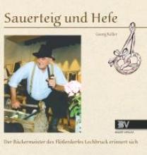 Keller, Georg Sauerteig und Hefe