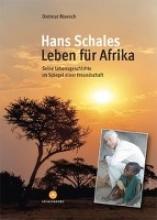 Moench, Dietmar Hans Schales  Leben fr Afrika