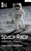 Campbell, Paul-Henri Space Race - Gedichte : Poems