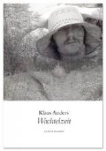Anders, Klaus Wachtelzeit