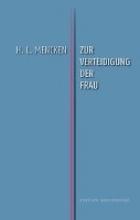 Mencken, H.L. Zur Verteidigung der Frau