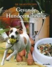 Kusch, Carola Gesunde Hundeernährung