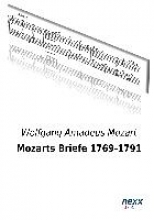 Mozart, Wolfgang Amadeus Mozarts Briefe 1769-1791