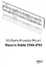 Mozart, Wolfgang Amadeus Mozarts Briefe 1769-1791