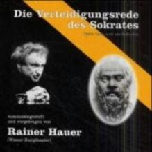 Sokrates Die Verteidigungsrede des Sokrates. CD