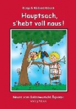 Albeck, Wilfried Hauptsach, s`hebt voll naus!