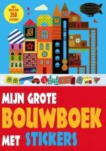 Lauren  Farnsworth Mijn grote bouwboek met stickers