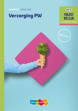 A.C. Verhoef J.H.M. Jacobs-Laagland, Verzorging PW Niveau 3 & 4 Werkboek