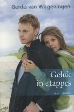 Wageningen, Gerda van Geluk in etappes