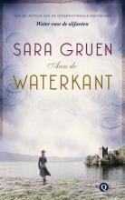 Sara  Gruen Aan de waterkant