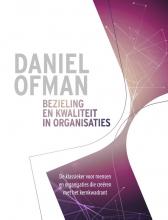 Daniel Ofman , Bezieling en kwaliteit in organisaties