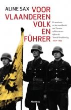 Aline Sax , Voor Vlaanderen volk en Führer