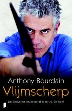 Anthony  Bourdain Vlijmscherp