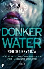 Robert  Bryndza Donker water
