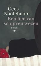 Cees  Nooteboom Een lied van schijn en wezen