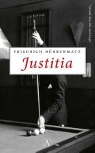 Friedrich Dürrenmatt , Justitia