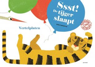Britta  Teckentrup Vertelplaten Ssst! De tijger slaapt!