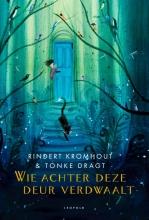 Rindert Kromhout , Wie achter deze deur verdwaalt