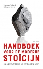 Gregory Lopez, Massimo Pigliucci Handboek voor de moderne stoïcijn