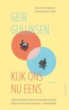Geir Gulliksen , Kijk ons nu eens