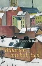 Heinrich  Böll Biljarten om half tien