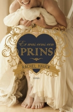 Rachel Hauck , Er was eens een prins