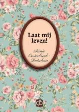 Annie  Oosterbroek-Dutschun Laat mij leven!  - grote letter uitgave