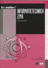 D.J.P. van Wijngaarden A. de Bruin, Informatietechniek 2MK Werkboek