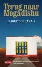 Nuruddin  Farah Terug naar Mogadishu