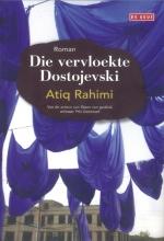 Atiq  Rahimi Die vervloekte Dostojevski