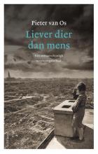 Pieter van Os , Liever dier dan mens