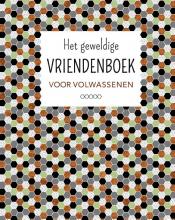 , Het geweldige vriendenboek voor volwassenen