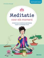 Christiane BEAUGE , Spiritueel leven - Meditatie voor elk moment