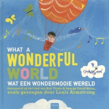 What a wonderful world Wat een wondermooie wereld