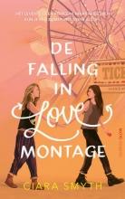 Ciara Smyth , De falling in love montage