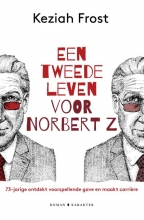 Keziah  Frost Een tweede leven voor Norbert Z.