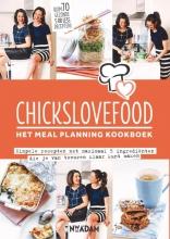 Nina de Bruijn, Elise  Gruppen Chickslovefood:het meal planning-kookboek