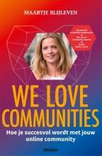 Maartje Blijleven , We love communities
