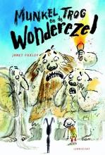 Janet Foxley , Munkel Trog en de Wonderezel