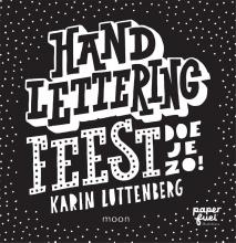 Karin  Luttenberg Handlettering FEEST doe je zo!