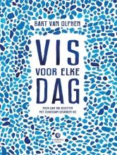 Bart van van Olphen, Joël  Broekaert Vis voor elke dag