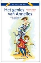 Christine  Kliphuis Het genies van Annelies. Over hooikoorts en allergie